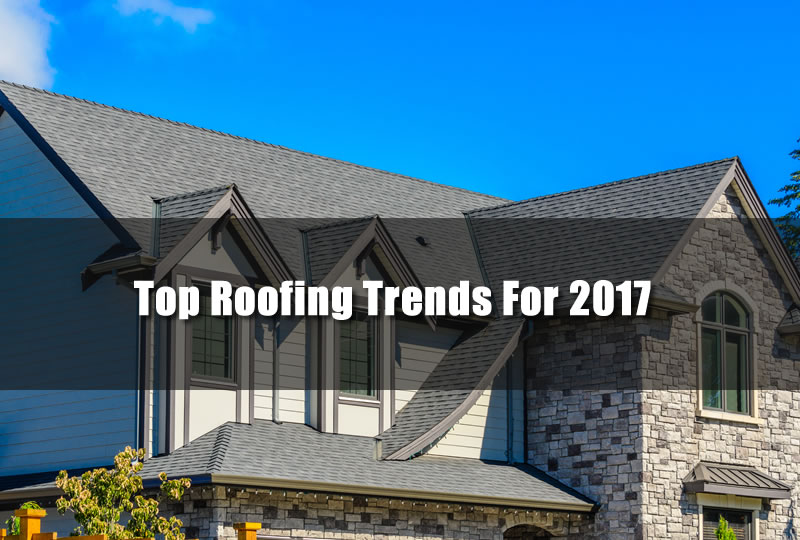 Top Roofing Trends For 2017 Home Improvement Plymouth Mi